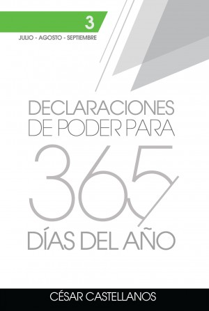 Declaraciones de Poder para 365 días del Año Volumen 3 by Cesar Castellanos from Bookbaby in Religion category