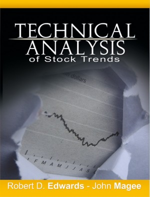 Technical Analysis of Stock Trends by Robert D. Edwards and John Magee  by Robert Edwards; John Magee from Bookbaby in Business & Management category