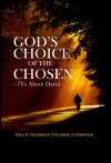 God's Choice of The Chosen 7Vs about David by Sola S. Olukokun from  in  category