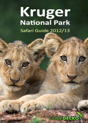 Kruger National Park Safari Guide 2012/2013  by Ann Toon from Bookbaby in Travel category