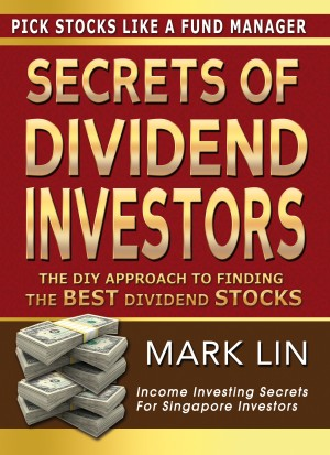 Secrets Of Dividend Investors The DIY Approach To Finding The Best Dividend Stocks by Mark Lin from  in  category