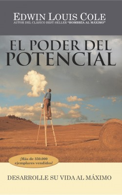 El Poder del Potencial Desarrolle su vida al máximo by Edwin Louis Cole from Bookbaby in Lifestyle category