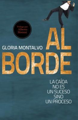 Al Borde - La caída no es un suceso sino un proceso by Gloria Montalvo from Bookbaby in Lifestyle category
