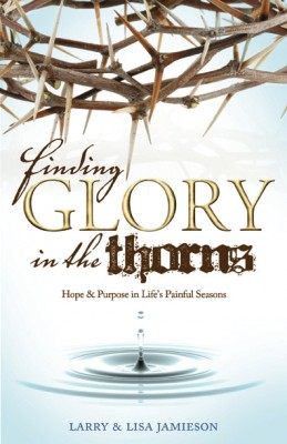 Finding Glory in the Thorns by Lisa Jamieson from Bookbaby in Religion category