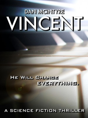 Vincent by Dan McIntyre from Bookbaby in General Novel category
