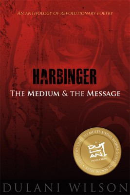 Harbinger: The Medium and the Message by Dulani Wilson from Bookbaby in Language & Dictionary category
