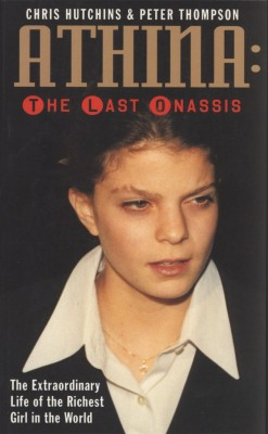Athina The Last Onassis by Peter Thompson from Bookbaby in Autobiography & Biography category