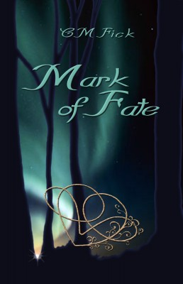 Mark of Fate by C.M. Fick from Bookbaby in General Novel category