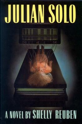 Julian Solo by Shelly Reuben from Bookbaby in General Novel category