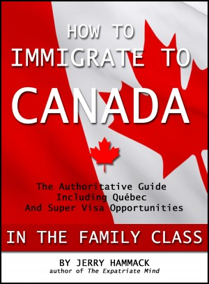 How to Immigrate to Canada in the Family Class by Jerry Hammack from  in  category