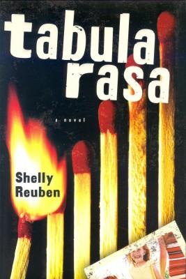 Tabula Rasa by Shelly Reuben from Bookbaby in General Novel category