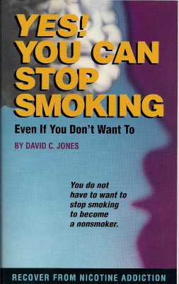 Yes! You Can Stop Smoking by David C Jones from Bookbaby in Motivation category
