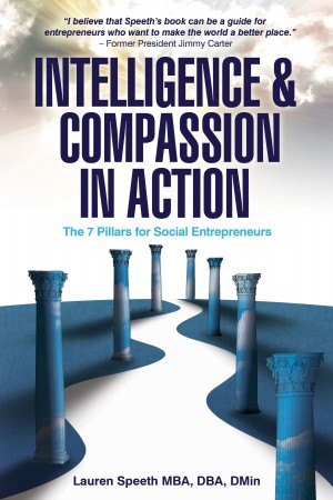 Intelligence and Compassion in Action by Lauren Speeth from Bookbaby in Business & Management category