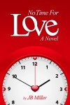 No Time For Love by J.B. Miller from  in  category