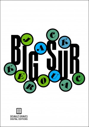 Big Sur (Annotated) by Jack Kerouac from Bookbaby in Classics category