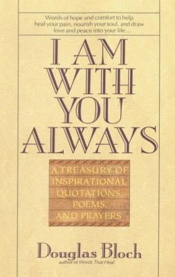 I Am With You Always by Douglas Bloch from Bookbaby in Religion category