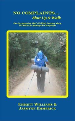 No Complaints…Shut Up and Walk by Jasmyne Emmerick from Bookbaby in Travel category