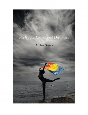Poetry for Lovers and Dreamers