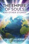 The Empire of Souls and Other Stories by Stuart Luijerink from  in  category