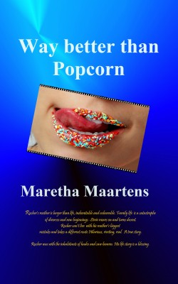 Way Better Than Popcorn by Maretha Maartens from Bookbaby in Religion category