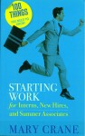 100 Things You Need to Know: Starting Work by Mary Crane from  in  category