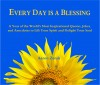 Every Day Is a Blessing - A Year of the World's Most Inspirational Quotes, Jokes, and Anecdotes by Aaron Zerah from  in  category