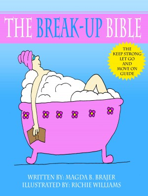 The Break-up Bible by Magda B. Brajer from Bookbaby in Family & Health category