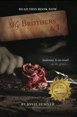 My Brothers & I by Jovie Sumner from Bookbaby in General Novel category