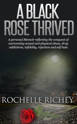 A Black Rose Thrived by Rochelle Richey from Bookbaby in Religion category