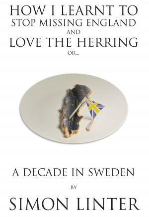How I Learnt To Stop Missing England And Love The Herring or by Simon Linter from  in  category
