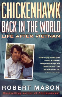 Chickenhawk: Back in the World by Robert Mason from Bookbaby in History category