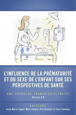 L'influence de la prématurité et du sexe de l'enfant sur ses perspectives de santé - Une approche transdisciplinaire