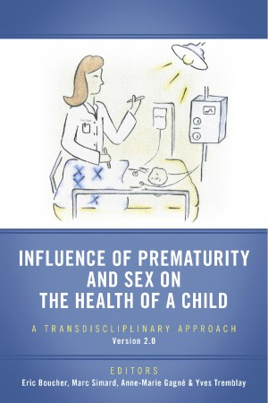 Influence of Prematurity and Sex on the Health of a Child - A Transdiscliplinary Approach