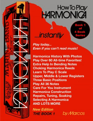 How To Play Harmonica Instantly - The Book 1 by Marcos Habif from Bookbaby in General Academics category