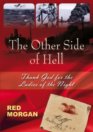 The Other Side of Hell - Thank God for the Ladies of the Night by Red Morgan from Bookbaby in Autobiography & Biography category