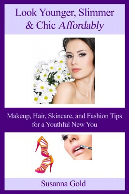 Look Younger, Slimmer & Chic Affordably by Susanna Gold from  in  category
