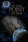 At This Point in Time by Christopher Miller from  in  category