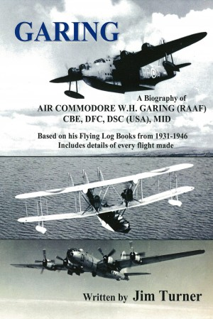 Garing - A Biography of Air Commodore WH Garing details of every flight made 1931-46 by Jim Turner from Bookbaby in Autobiography & Biography category