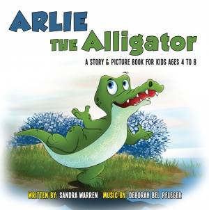 Arlie the Alligator - A Story and Picture Book for Kids Ages 4 to 8. A Song Book Too! by Sandra Warren from Bookbaby in Teen Novel category
