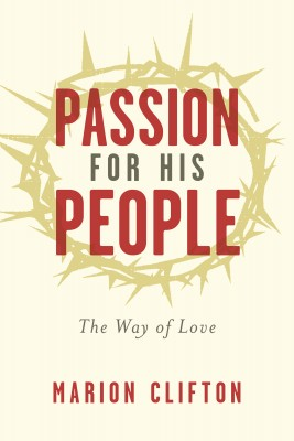 Passion for His People - The Way of Love