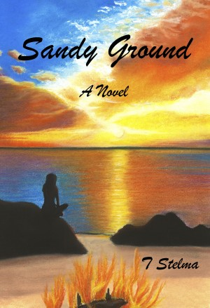 Sandy Ground by T. Stelma from Bookbaby in General Novel category
