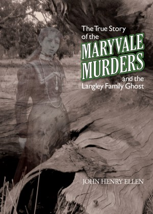 The True Story of the Maryvale Murders - And the Langley Family Ghost