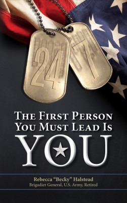 24/7:  The First Person You Must Lead Is You by Rebecca