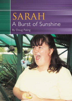 Sarah A Burst of Sunshine - Look at the Sunshine Not the Clouds by Doug Paling from Bookbaby in Religion category