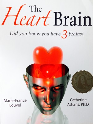 The Heart Brain - Did You Know You Have 3 Brains?