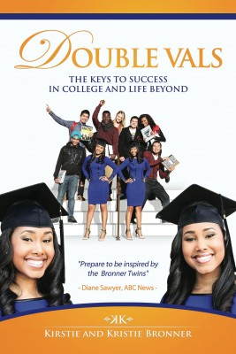 Double Vals - The Keys To Success In College And Life Beyond by Kristie Bronner from Bookbaby in Lifestyle category