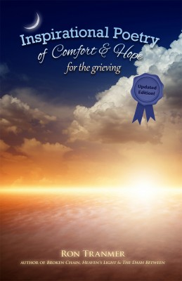 Poetry Of Comfort & Hope For The Grieving by Ron Tranmer from Bookbaby in Religion category