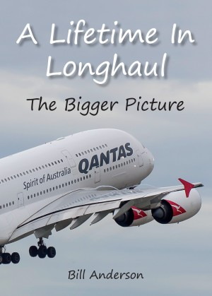 A Lifetime in Longhaul — The Bigger Picture by Bill Anderson from Bookbaby in General Novel category