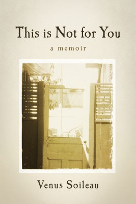 This is Not for You by Venus Soileau from Bookbaby in Autobiography & Biography category