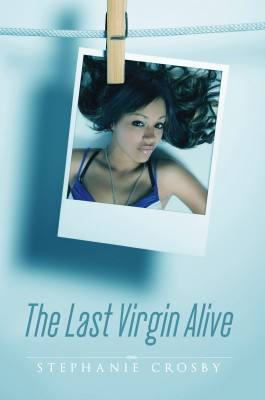 The Last Virgin Alive by Stephanie Crosby from Bookbaby in Romance category